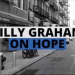 Video – Billy Graham On Hope