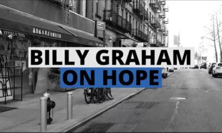 Video – Billy Graham On Hope