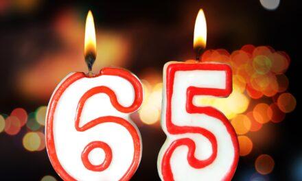 65th Birthday Brings Key Decisions Regarding Health Care