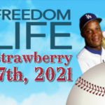 Freedom Life Darryl Strawberry Event