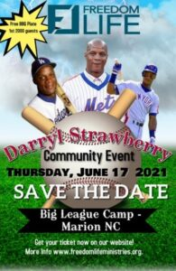Freedom life ministries Darryl Strawberry event